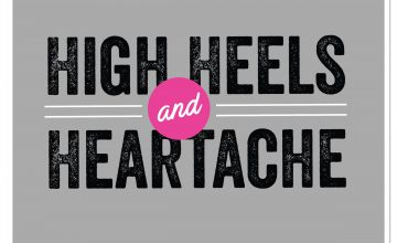 High Heels and Heartache Podcast